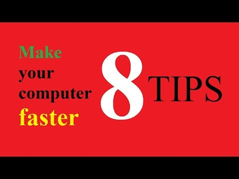 How to make your computer faster?|8 Tips to make your computer faster|Make your computer run faster