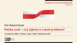 ECS zaprasza: Gdańskie Wykłady Solidarności – Wykład 22 Marek Cichocki