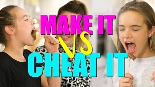 MAKE IT VS CHEAT IT - COOKING WITH THE CONDERS  EP2