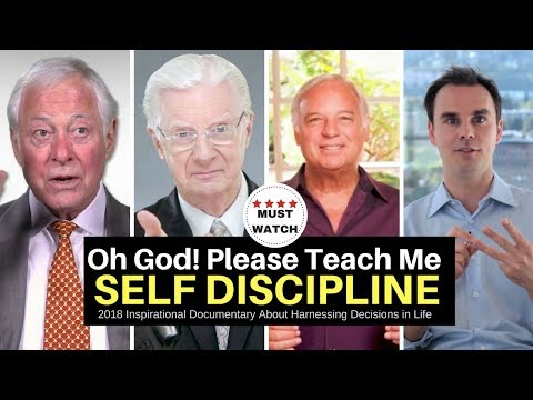 Oh God! Please Teach Me SELF DISCIPLINE 2018 self help DOCUMENTARY