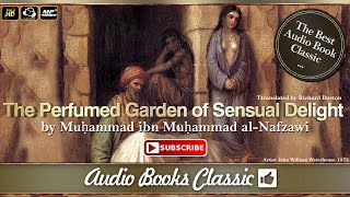 The Perfumed Garden by Sheikh Nefzaoui | Audio Books Classic