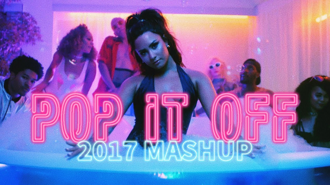 Trademark - Pop It Off (2017 Mashup)