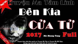 Bên kia cửa Tử Full (MC Hoang Tung) - Truyện ma hay mới nhất cực hấp dẫn