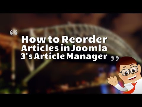 How To Reorder Articles In Joomla 3's Article Manager