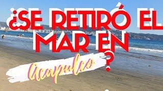 ¿SE RETIRÓ EL MAR EN ACAPULCO? (PLAYA HORNOS O CARABALI)  | ACAPULQUIRRI VLOGS