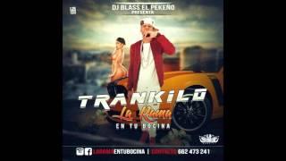 La Rama - Trankilo - Dembow 2016