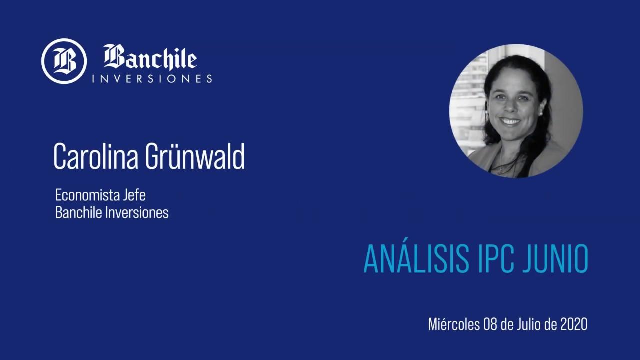 Banchile Inversiones    Análisis IPC junio