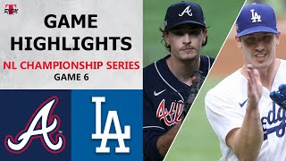 Atlanta Braves vs. Los Angeles Dodgers Game 6 Highlights | NLCS (2020)