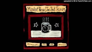 Mischief Brew - Banks of Marble