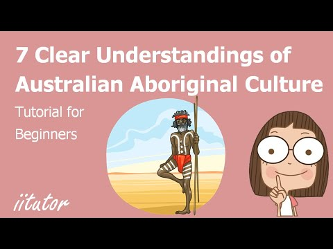√ Understanding Aboriginal Culture | Text and Context | iitutor