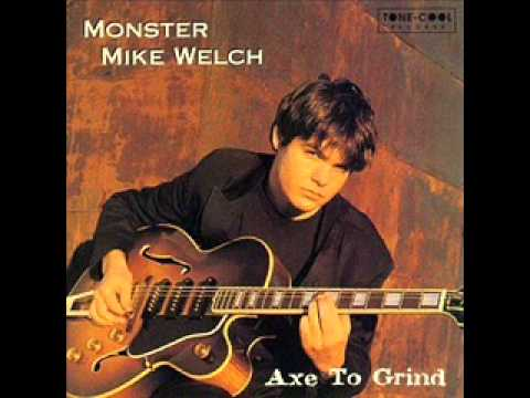 Monster Mike Welch-My emptiness
