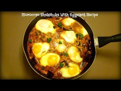 Algerian And Tunisia Shakshuka With Eggplant Recipe | By Victoria Paikin