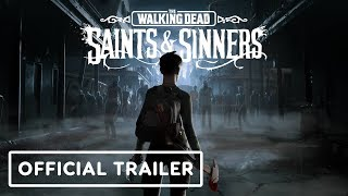 The Walking Dead: Saints & Sinners – Official Cinematic Trailer