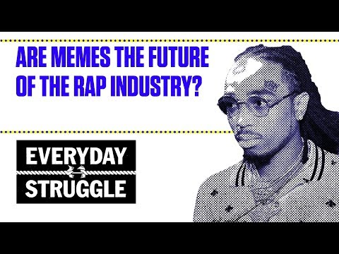 Are Memes the Future of the Rap Industry | Everyday Struggle