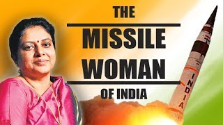 Missile Woman of India - Tessy Thomas!
