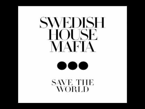 Swedish House Mafia - Save The World (Knife Party Remix)