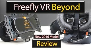 Freefly VR Beyond Review (New Freefly VR 2016 Smartphone VR Headet)