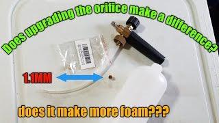 Is the 1.1MM orifice better? Foam cannon maintenance