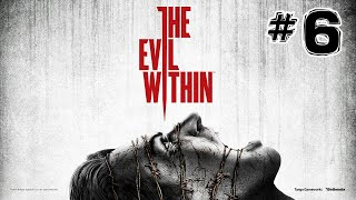 The Evil Within Walkthrough Chapter 6 Losing Grip On Ourselves