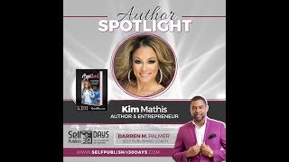 "Author Spotlight: ""Dope Girl"" Darren M. Palmer Interviews Kim Mathis"