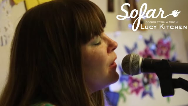 Lucy Kitchen - Waking | Sofar