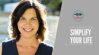 ABR 016-Simplify Your Life with Courtney Carver