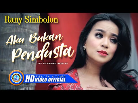 Rany Simbolon - Aku Bukan Pendusta (Official Music Video)