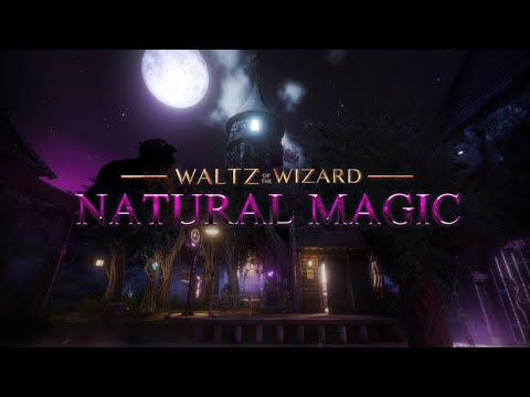 Natural Magic   Waltz of the Wizard Expansion   Release Trailer
