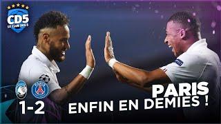 Atalanta vs Paris SG (1-2) LIGUE DES CHAMPIONS - Débrief #761 - #CD5