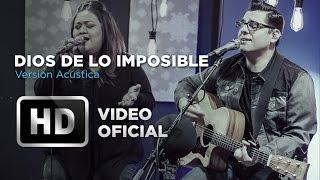 Aliento - Dios De Lo Imposible (Versión Acústica) - David Reyes & Yvonne Muñoz