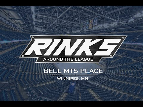 RINKS AROUND THE LEAGUE | Bell MTS Place