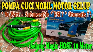 Unboxing Review Pompa Cuci Mobil Motor Model Celup Submersible Daya Rendah Low Watt