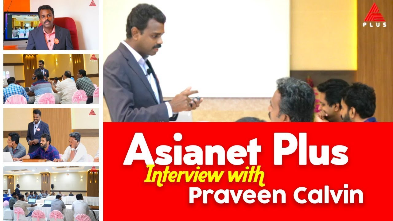Asianet Plus Interview with Praveen Calvin - Importance of Digital  Marketing & DM Training Business