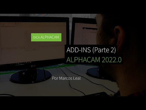 Dica 27 ALPHACAM - Add-ins do ALPHACAM 2022.0 (Parte 2/4)