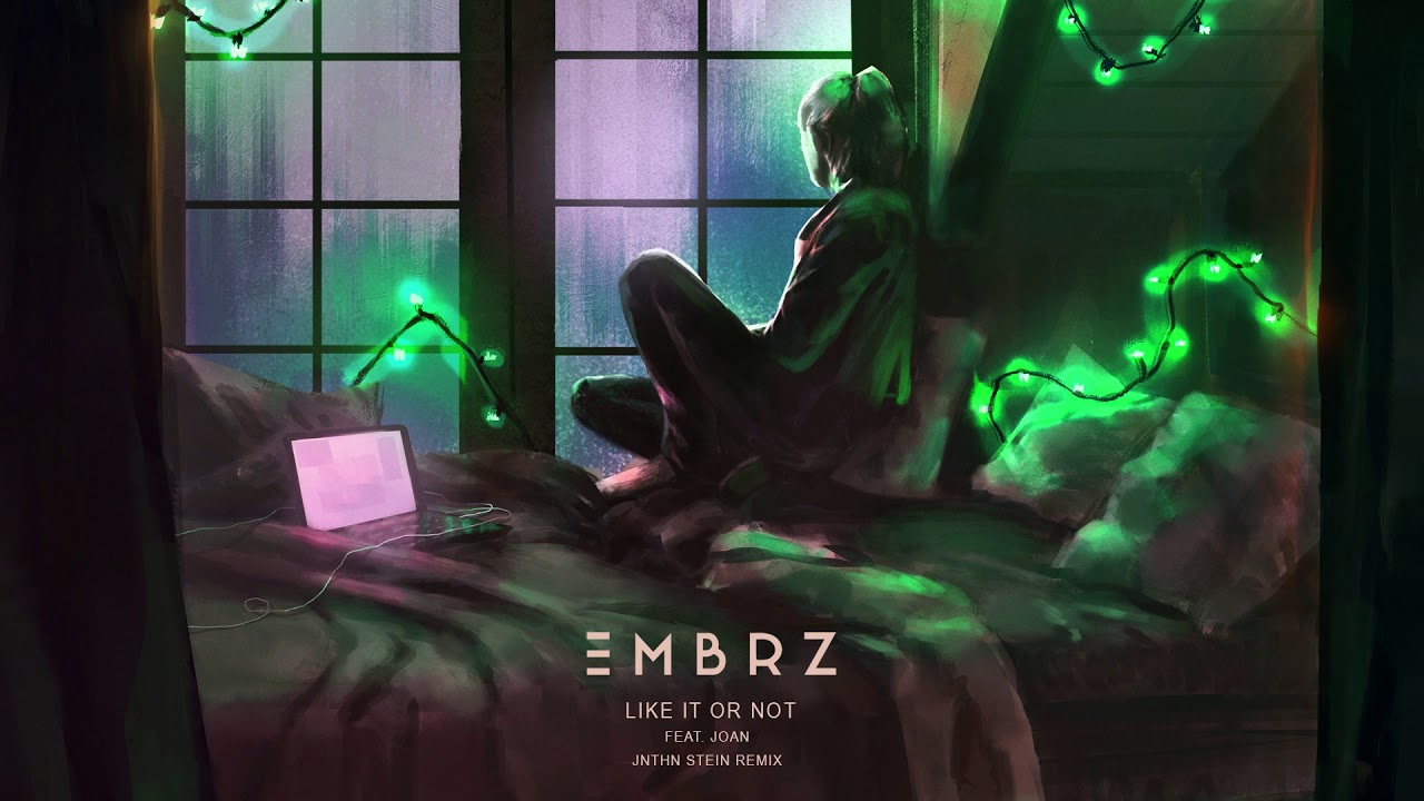 EMBRZ — Like It Or Not feat. joan (JNTHN STEIN Remix) [Ultra Music]