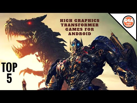 Top 5 High Graphics TRANSFORMERS Games For Android