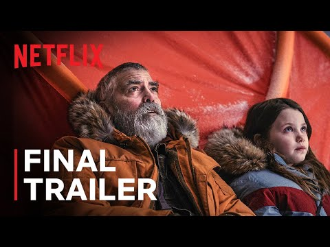The Midnight Sky | Final Trailer | George Clooney | Netflix