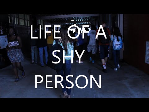 Life of a shy person