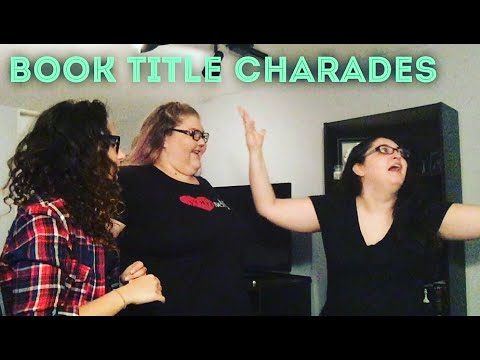 BOOK TITLE CHARADES!