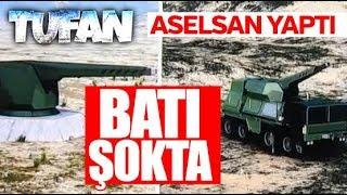 ASELSAN'IN yeni silahı TUFAN