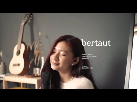 Bertaut - Nadin Amizah (Cover by Belinda Permata)