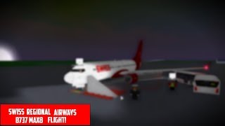 [ROBLOX] My return at Swiss!! | Swiss Regional Airways B737 MAX8 FLIGHT!