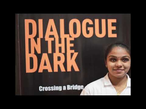 Dialogue In The Dark - India
