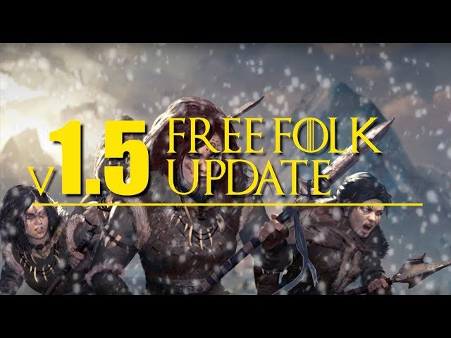 Free Folk v.1.5 updates for A Song of Ice and Fire the Miniatures Game
