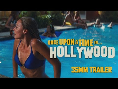 ONCE UPON A TIME IN HOLLYWOOD - Teaser Trailer 35mm (4K Ultra HD)
