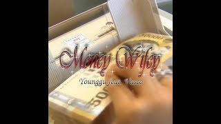 younggu-quot-money-wifey-quot-feat-bill-stax