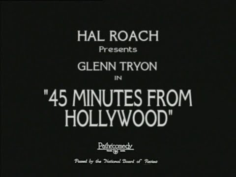 1926 - 45 Minutes from Hollywood (Rótulos en Castellano)
