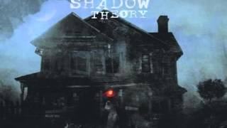 The Shadow Theory - By the Crossroads
