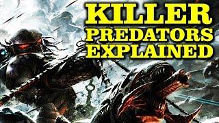 KILLER PREDATORS EXPLAINED YAUTJA KILLERS