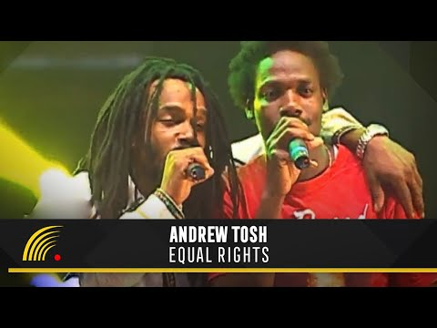 Andrew Tosh - Equal Rights - Tributo a Peter Tosh
